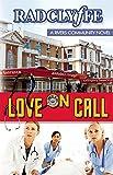 Love on Call (A Rivers Community Romance)