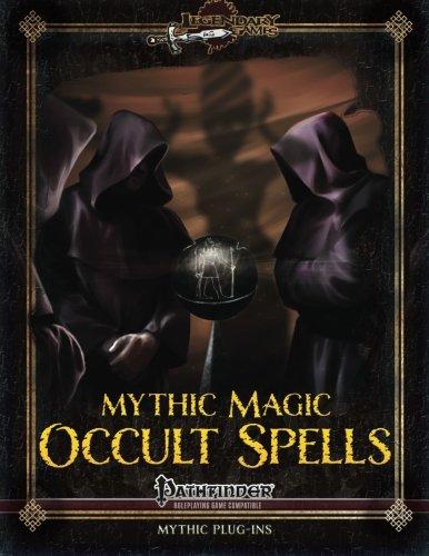 Mythic Magic: Occult Spells (Volume 7)