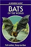 Bats of the World, Gary L. Graham, 0307240800