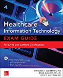 Healthcare Information Technology Exam Guide for