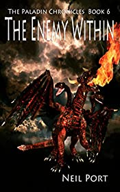 The Enemy Within (The Paladin Chronicles Book 6)