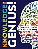 Knowledge Genius!: A Quiz Encyclopedia to Boost Your Brain Front Cover