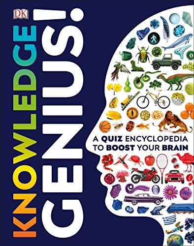 Knowledge Genius!: A Quiz Encyclopedia to Boost Your Brain (Dk) (World General Knowledge Quiz Questions And Answers)