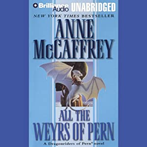 All the Weyrs of Pern Audiobook