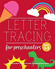 Letter Tracing Book for Preschoolers: Letter Tracing Book, Practice For Kids, Ages 3-5, Alphabet Writing Pract