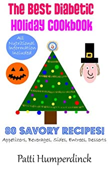 The Best Diabetic Holiday Cookbook by [Humperdinck, Patti]
