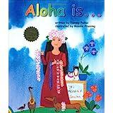 Aloha is...