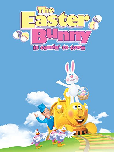 The Easter Bunny Is Comin' to ()