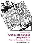 American Top Journalists Analyse Russia, Heinz-Dietrich Fischer, 3643902433
