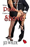 When Push Comes to Shove (Second Chance Series Book 1)