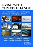 img - for Living with Climate Change: How Communities Are Surviving and Thriving in a Changing Climate book / textbook / text book