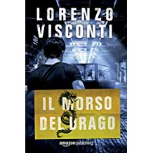 Il morso del Drago (Dragon Vol. 3) (Italian Edition)