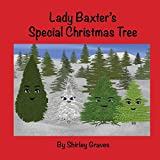 Lady Baxter's Special Christmas Tree