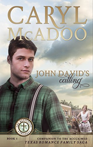 John David's Calling (The Revivalist Book 1) by [McAdoo, Caryl]