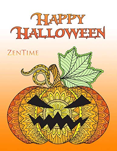 Happy Halloween: A colouring book for adults to relax with beautiful Halloween and autumn motifs ()