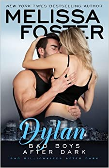 Bad Boys After Dark: Dylan: Volume 2 por Melissa Foster