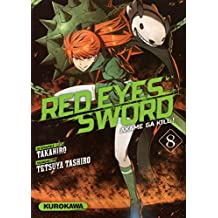 Red eyes sword - Tome 8: Akame Ga kill !
