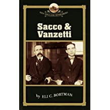 Sacco and Vanzetti (New England Remembers)
