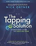 img - for The Tapping Solution: A Revolutionary System for Stress-Free Living book / textbook / text book