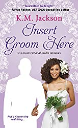 Insert Groom Here (Unconventional Brides Romance)