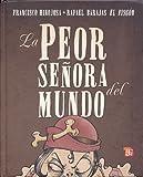 La Peor Señora del Mundo, Francisco Hinojosa, 6071602106