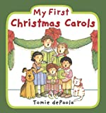 My First Christmas Carols, Tomie dePaola, 0448454440