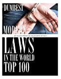 Dumbest Modern Laws in the World: Top 100, Alex Trost and Vadim Kravetsky, 1492111392