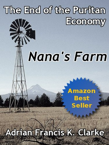 The End of the Puritan Economy - Nana's Farm