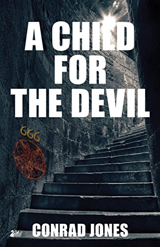 A Child for the Devil (Hunting Angels Diaries Horror Thriller Series Book 1)