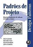 capa de Padrões de Projetos: Soluções Reutilizáveis de Software Orientados a Objetos