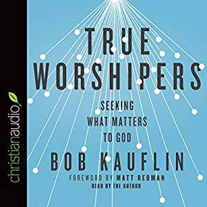 True Worshipers Audiobook