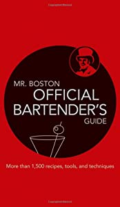 Mr. Boston: Official Bartender's Guide