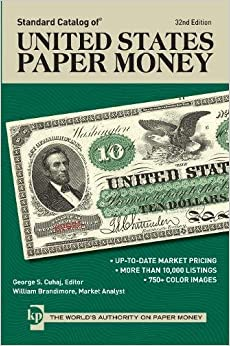 ,,BEST,, Standard Catalog Of United States Paper Money. jetzt wheels interes verbs vendor Denny podra SHOWBAR