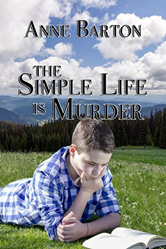 The Simple Life is Murder by [Barton, Anne]