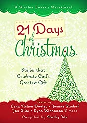21 Days of Christmas: Stories that Celebrate God's Gift (A Fiction Lover's Devotional)