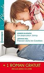 Un papa pour Jenny - Passion dans les Caraïbes - Irrésistibles promesses : (promotion) (Blanche)
