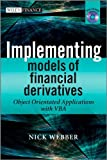 Implementing Models of Financial Derivatives, Nick Webber, 0470712201