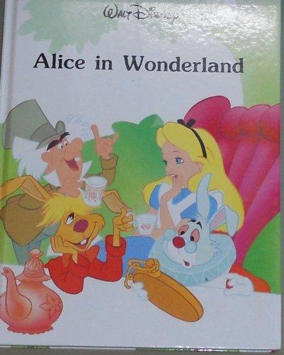 Walt Disney - Alice in Wonderland (Disney Classic Series)