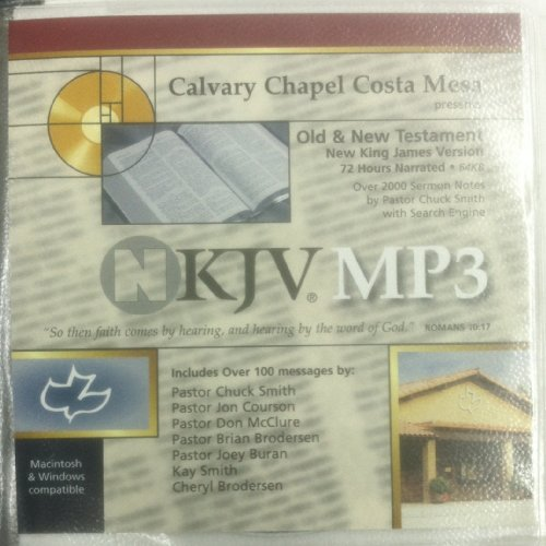 NKJV.MP3: Calvary Chapel Costa Mesa presents Old & New Testament, New King James Version - 72 Hours - Mesa Stores Costa