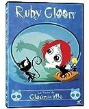 Ruby Gloom: Venus De Gloomsville by Phase 4 Films by Robin Budd