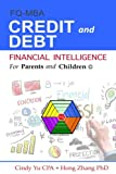img - for Financial Intelligence for Parents and Children: Credit and Debt (FIFPAC FQ-MBA) (Volume 3) book / textbook / text book