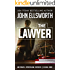 The Lawyer (Michael Gresham Legal Thrillers Book 1)