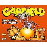Garfield 40: Ein Bauch für Mäuse