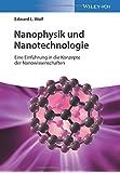 Nanophysik und Nanotechnologie: Eine Einführung in die Konzepte der Nanowissenschaften