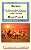 Horses - The Celebrated Study of Mankind's Closest Ally by the Distinguished Frontier Philosopher, Roger Pocock, 1590481321