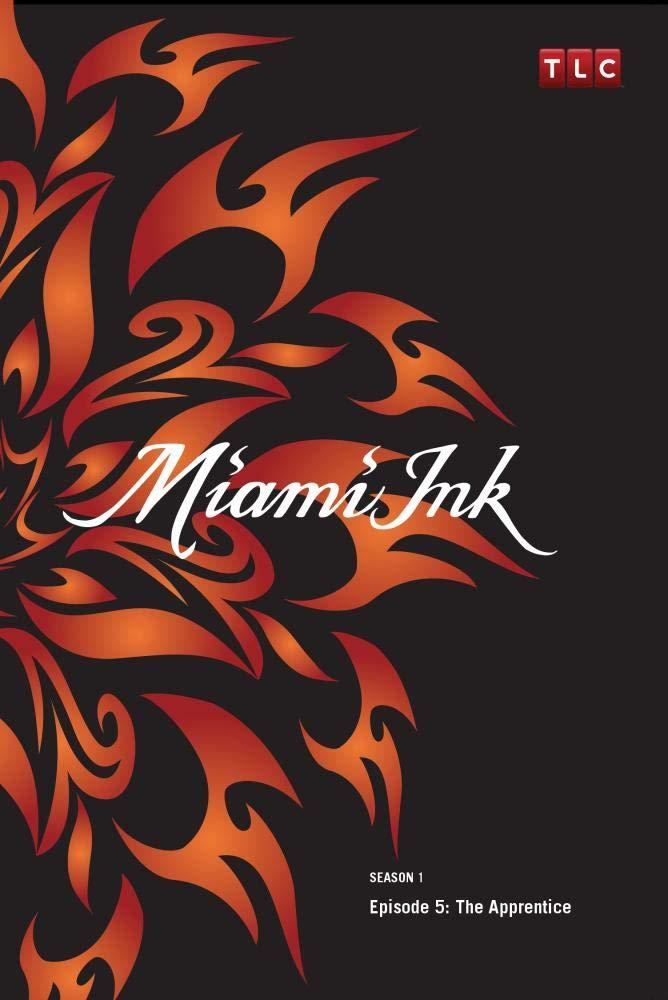 Miami Ink Season 1 - Episode 5: The Apprentice