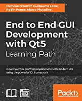 End to End GUI development with Qt5 Front Cover