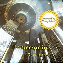 Homecoming Audiobook by Roma Gray Narrated by Terry F. Self