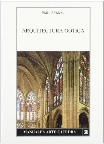 Descargar Libro Arquitectura Gótica Paul Frankl