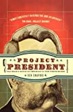 Project President, Ben Shapiro, 1595553479